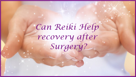 How Reiki Can help with Surgical Procedures